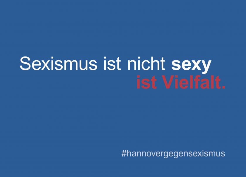 Sexismus ist nicht sexy ist Vielfalt.
